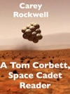 A Tom Corbett Space Cadet Reader