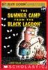 Black Lagoon Adventures #24: Summer Camp From The Black Lagoon