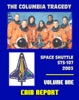 Space Shuttle Columbia STS-107 Tragedy: Columbia Accident Investigation Board (CAIB) Final Report, Gehman Board Report To NASA