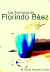 Las Aventuras De Florindo Bez