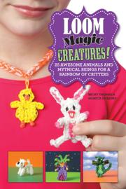 Loom Magic Creatures!