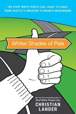 Whiter Shades of Pale - Christian Lander book