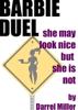 Darrel Miller - Barbie Duel kunstwerk