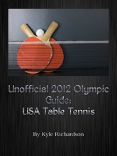 Unofficial 2012 Olympic Guides: USA Table Tennis