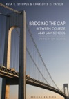 Bridging The Gap Between College And Law School