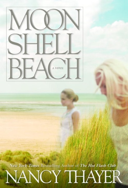 Moon Shell Beach - Nancy Thayer book cover