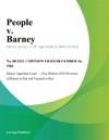 People V Barney