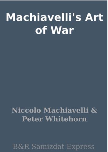 Machiavelli's Art of War