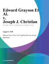 Edward Grayson Et Al. v. Joseph J. Christian