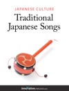 Japanese Culture - Traditional Japanese Songs