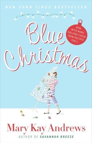 Mary Kay Andrews - Blue Christmas