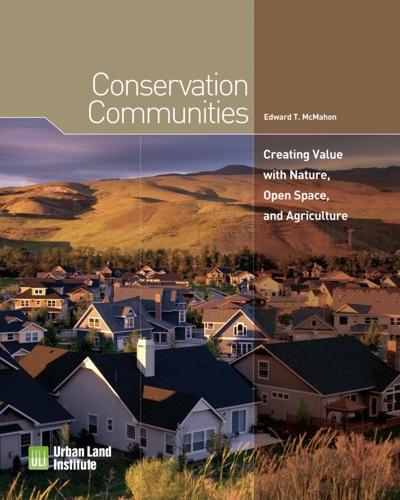 Ed McMahon - Conservation Communities