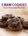 Five Raw Cookies