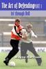Soccer: The Art Of Defending Part 1