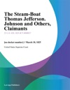 The Steam-Boat Thomas Jefferson Johnson And Others Claimants