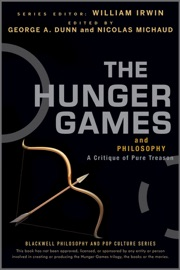 The Hunger Games and Philosophy - George A. Dunn & Nicolas Michaud Book