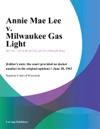 Annie Mae Lee V Milwaukee Gas Light