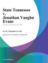 State Tennessee v. Jonathan Vaughn Evans