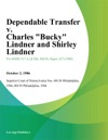 Dependable Transfer V Charles Bucky Lindner And Shirley Lindner