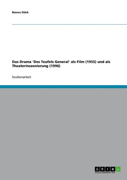 Das Drama Des Teufels General als Film (1955) und als Theaterinszenierung (1996) (German Edition)