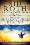 Stories Of Supernatural Healing