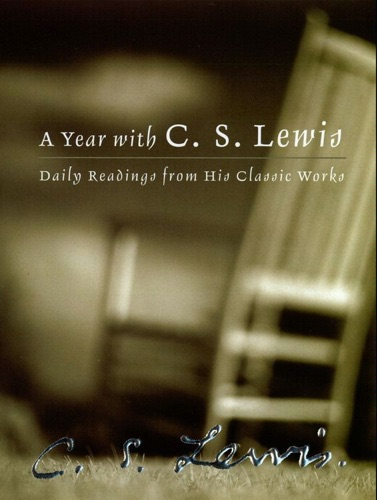 C. S. Lewis - A Year with C. S. Lewis