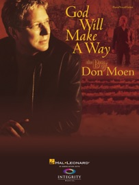 GOD WILL MAKE A WAY: THE BEST OF DON MOEN (SONGBOOK)