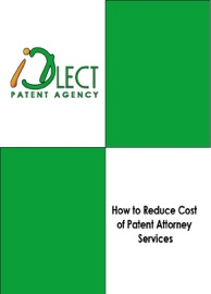 HOW TO REDUCE COST OF PATENT ATTORNEY SERVICES