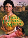 Lady Lavinias Match