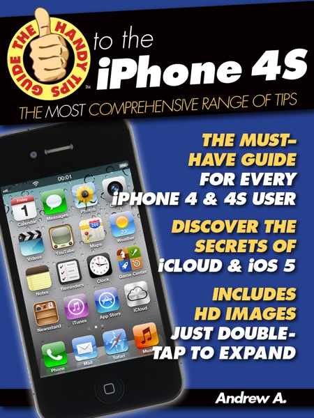 The Handy Tips Guide to the iPhone 4S & iPhone 4