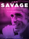 Dan Savage The First Gay Celebrity