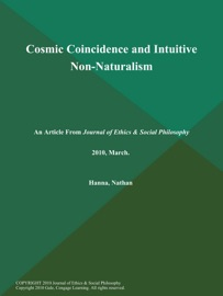 COSMIC COINCIDENCE AND INTUITIVE NON-NATURALISM