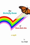 The Butterfly Races Of Soon-Bok Ahn