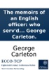 The memoirs of an English officer: who serv'd in the Dutch war in 1672. to the peace of Utrecht, in 1713. ... By Capt. George Carleton.