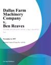 Dallas Farm Machinery Company V Ben Reaves