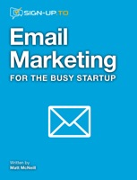 Email Marketing for the Busy Startup