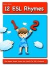 12 ESL Rhymes