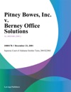 Pitney Bowes Inc V Berney Office Solutions