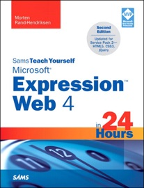 Sams Teach Yourself Microsoft Expression Web 4 In 24 Hours Updated For Service Pack 2 Html5 Css 3 Jquery 2 E