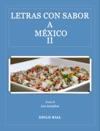 Letras Con Sabor A Mexico Tomo II