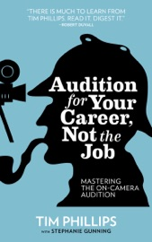 Audition for Your Career, Not the Job