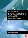 Advanced Systems Design With Java UML And MDA