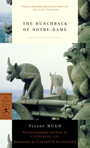Victor Hugo, Catherine Liu & Elizabeth McCracken - The Hunchback of Notre-Dame