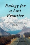 Eulogy For A Lost Frontier Paperback