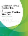 Goodyear Tire  Rubber Co V Overman Cushion Tire Co