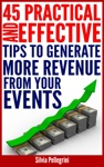 45 Practical And Effective Tips To Generate More Revenue From Your Events