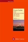 1097. Dalla prima crociata alla nascita del comune Book Cover