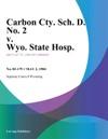 Carbon Cty Sch D No 2 V Wyo State Hosp