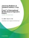 American Radiator  Standard Sanitary Corp V Local 7 Of International Brotherhood Of Operative Potters