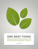 Sharing Learning with Real Audiences: iPad Project Ideas for the Elementary Classroom